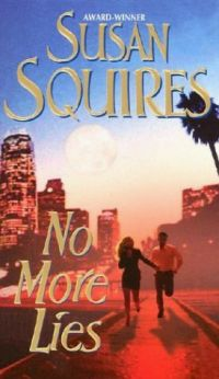 No More Lies by Susan Squires