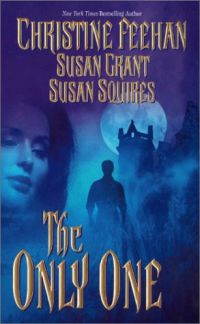 The Only One by Susan Squires